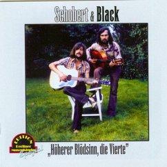 Höherer Blödsinn (4) - Schobert & Black