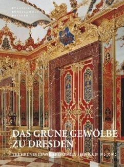 Das Grüne Gewölbe zu Dresden
