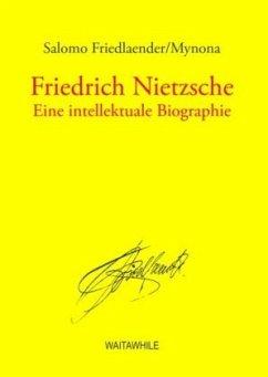 Friedrich Nietzsche - Friedlaender, Salomo