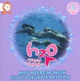 03: Miss Meereskönigin/Elliots Geliebte Retterin