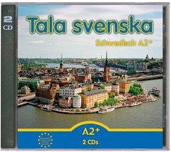2 Audio-CDs A2+ / Tala svenska, Neuausgabe - Guttke, Erbrou Olga