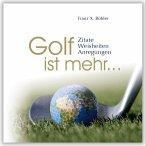 Golf ist mehr