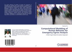 Computational Modeling of Human Behavior for Emergency Egress Analysis - Pan, Xiaoshan