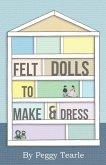 Felt Dolls - To Make and Dress