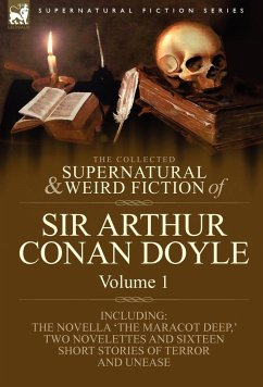 The Collected Supernatural and Weird Fiction of Sir Arthur Conan Doyle
