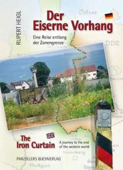 Der Eiserne Vorhang\The Iron Curtain - Heigl, Rupert