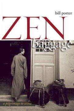 Zen Baggage: A Pilgrimage to China - Pine, Red