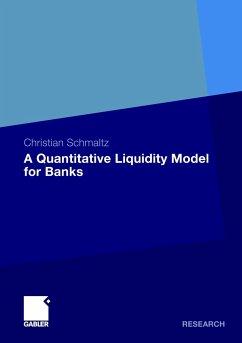 A Quantitative Liquidity Model for Banks