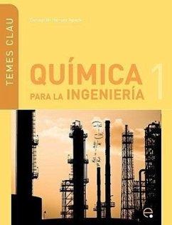 Qumica Para La Ingenieria 1 - Herranz Agustn, Concepcin