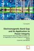Electromagnetic Band Gap and Its Application to Power Integrity