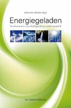 Energiegeladen - Reiche, Katherina; Piebalgs, Andris