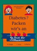 Diabetes? Packen wir's an