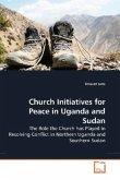 Church Initiatives for Peace in Uganda and Sudan