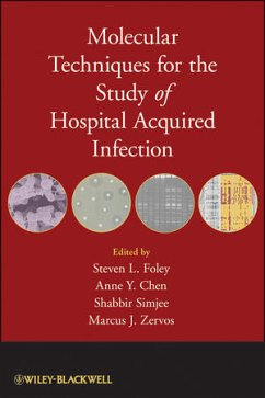 Molecular Techniques for the Study of Hospital-Acquired Infection - Simjee, Shabbir