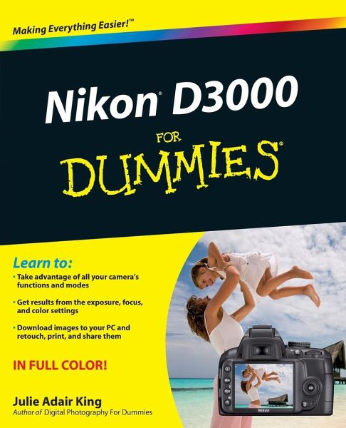 Nikon D3000 for Dummies - King, Julie Adair