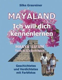 Mayaland: Ich will dich kennenlernen