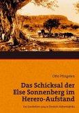 Das Schicksal der Else Sonnenberg im Herero-Aufstand