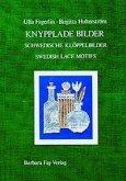 Knypplade bilder – Schwedische Klöppelbilder – Swedish Lace Motifs