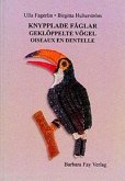 Knypplade Fåglar - Geklöppelte Vögel - Oiseaux en Dentelle