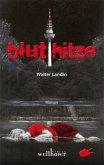 Bluthitze / Hauptkommissar Lauer Bd.1