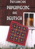 Patchwork, Paper Piecing auf Deutsch