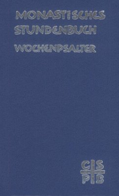 Monastisches Stundenbuch - Wochenpsalter