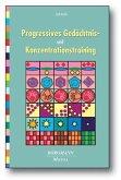 Progressives Gedächtnis- und Konzentrationstraining
