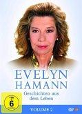 Evelyn Hamanns Geschichten aus dem Leben - Vol. 2