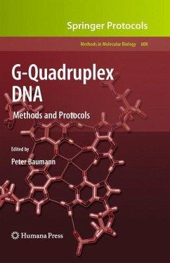 G-Quadruplex DNA - Baumann, Peter (Hrsg.)