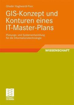 GIS-Konzept und Konturen eines IT-Master-Plans - Haghwerdi-Poor, Ghader