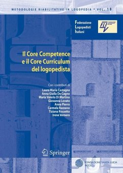 Il core competence e il core curriculum logopedista - Castagna, Laura Maria; de Cagno, Anna Giulia; Martino, Maria Valeria