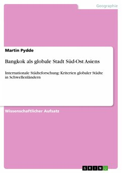 Bangkok als globale Stadt Süd-Ost Asiens - Pydde, Martin