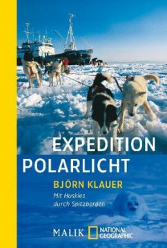 Expedition Polarlicht - Klauer, Bjoern