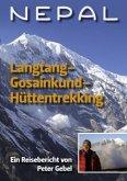 Nepal Langtang-Gosainkund-Hüttentrekking