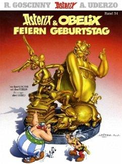 Asterix & Obelix feiern Geburtstag / Asterix Kioskedition Bd.34