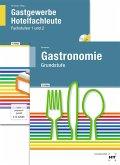 Paketangebot: Grundstufe Gastronomie + Gastgewerbe Hotelfachleute. 2 Bände