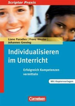 Individualisieren im Unterricht - Paradies, Liane; Wester, Franz; Greving, Johannes