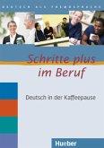 Deutsch in der Kaffeepause, 2 Audio-CDs / Schritte plus im Beruf