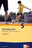 Schnittpunkt Mathematik - Ausgabe für Rheinland-Pfalz. Neubearbeitung. Arbeitsheft Orientierungsstufe plus Lösungsheft 5. Schuljahr