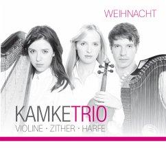 Weihnacht,Violine-Zither-Harfe - Kamke Trio