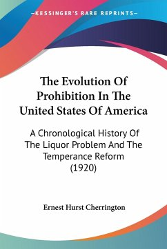 The Evolution Of Prohibition In The United States Of America