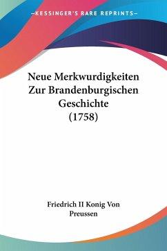 Neue Merkwurdigkeiten Zur Brandenburgischen Geschichte (1758)
