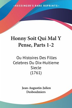 Honny Soit Qui Mal Y Pense, Parts 1-2