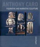 Anthony Caro: Figurative and Narrative Sculpture