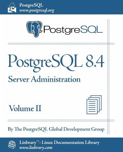 PostgreSQL 8.4 Official Documentation - Volume II. Server Administration