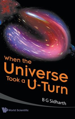 When the Universe Took A U-Turn