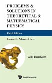 Problems & Solutions in Theoretical & Mathematical Physics, Volume II