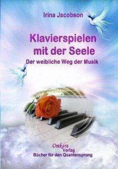 Klavierspielen mit der Seele
