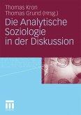 Die Analytische Soziologie in der Diskussion