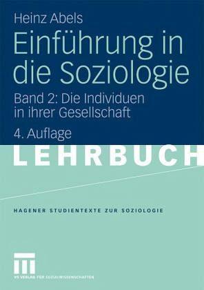 Einführung in die Soziologie 2 - Abels, Heinz